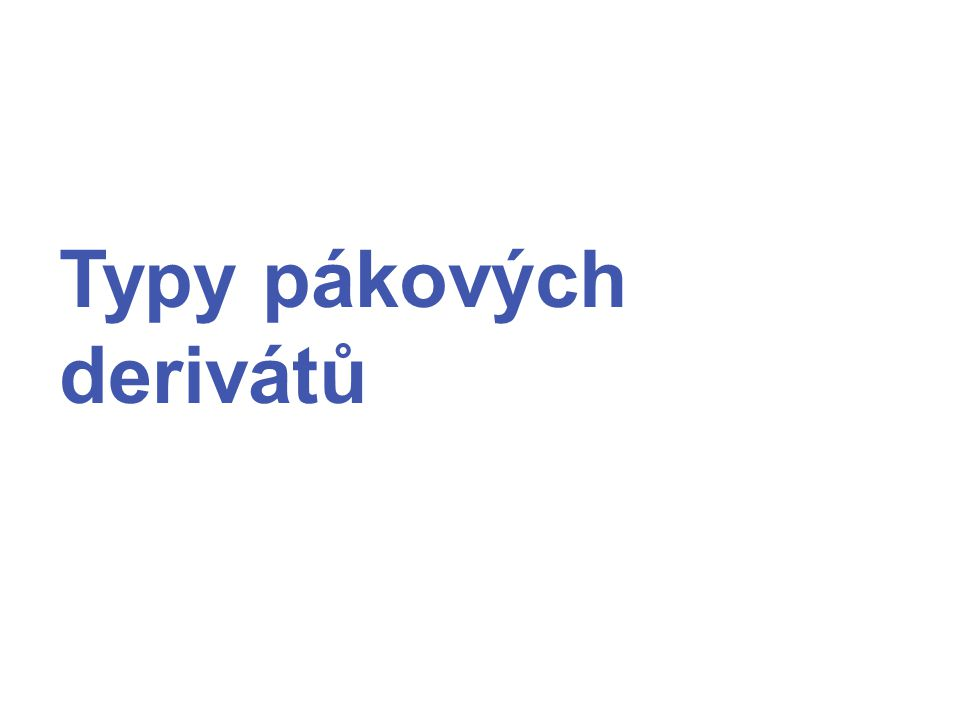 Typy pákových derivátů