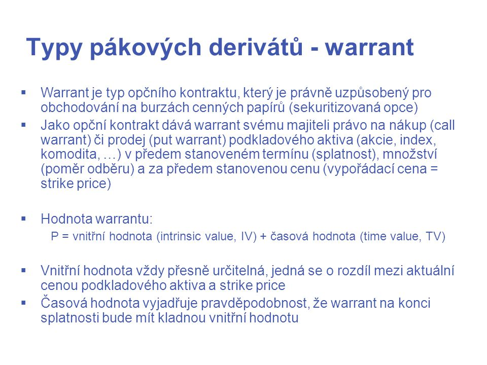 Typy pákových derivátů - warrant