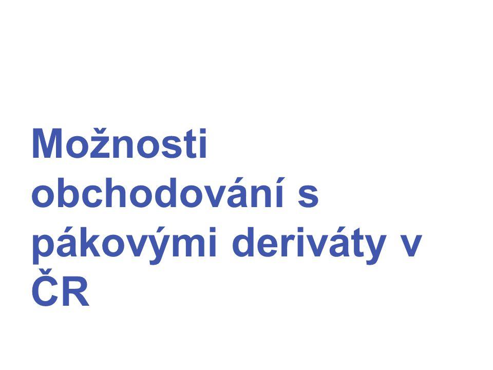 Možnosti obchodování s pákovými deriváty v ČR