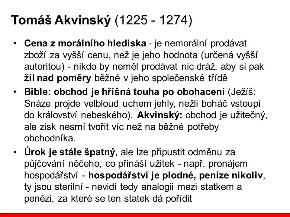 Tomáš Akvinský (1225 - 1274)
