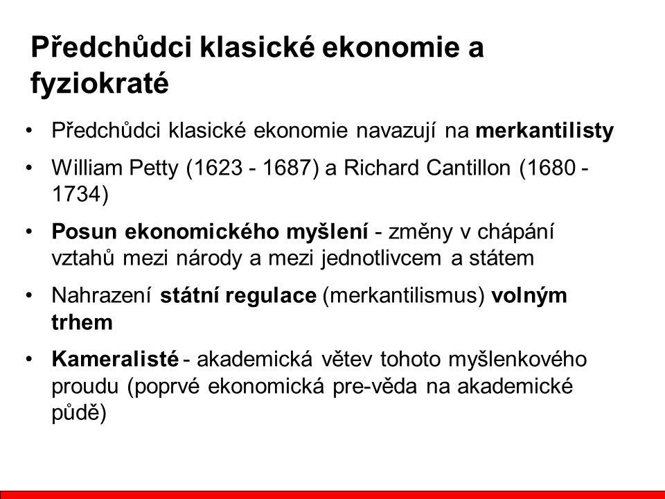 Předchůdci klasické ekonomie a fyziokraté