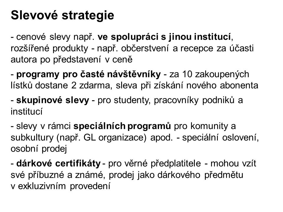 Slevové strategie