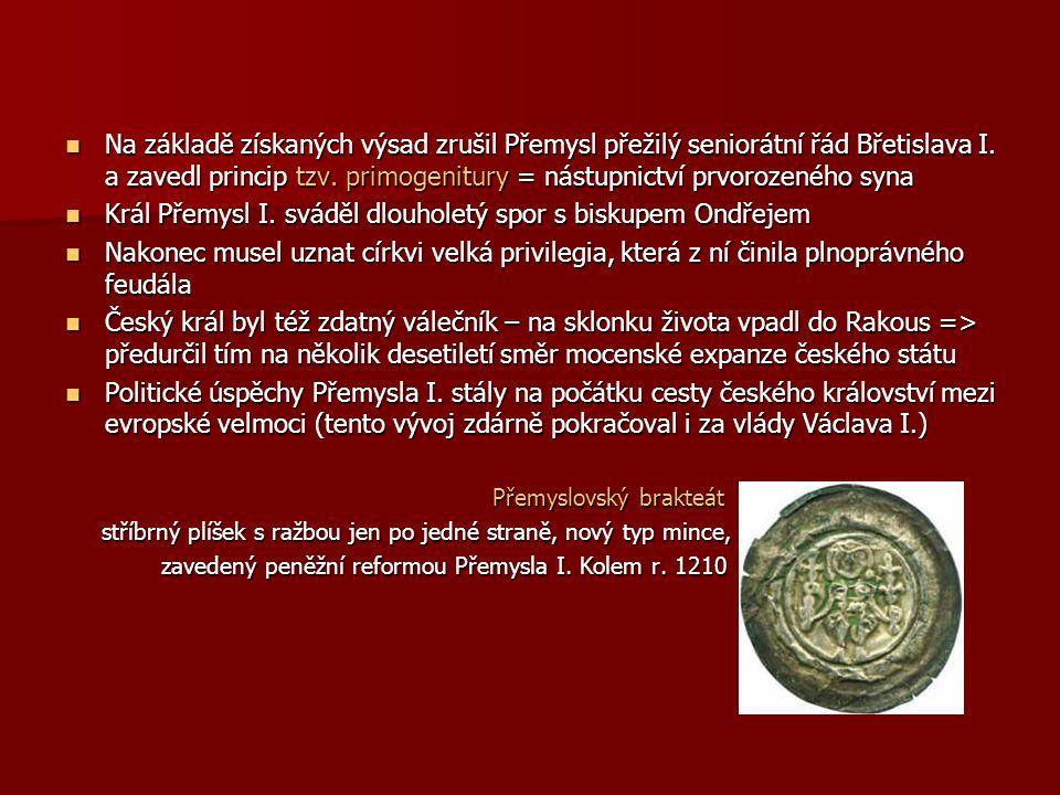 Král Přemysl I. sváděl dlouholetý spor s biskupem Ondřejem