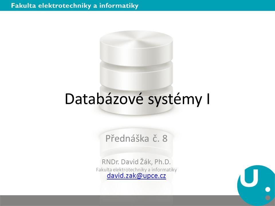 Fakulta elektrotechniky a informatiky david.zak@upce.cz
