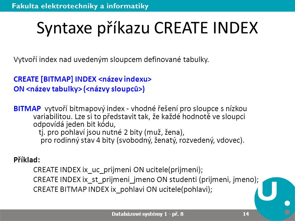 Syntaxe příkazu CREATE INDEX