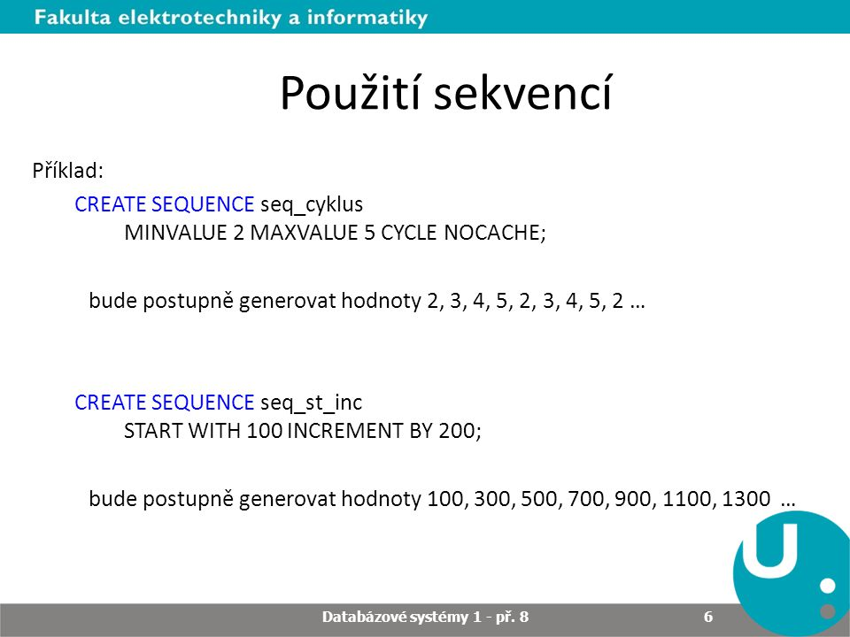 Databázové systémy 1 - př. 8