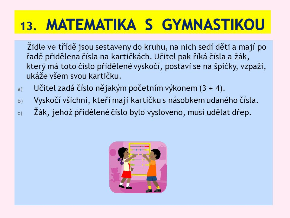 13. Matematika s gymnastikou