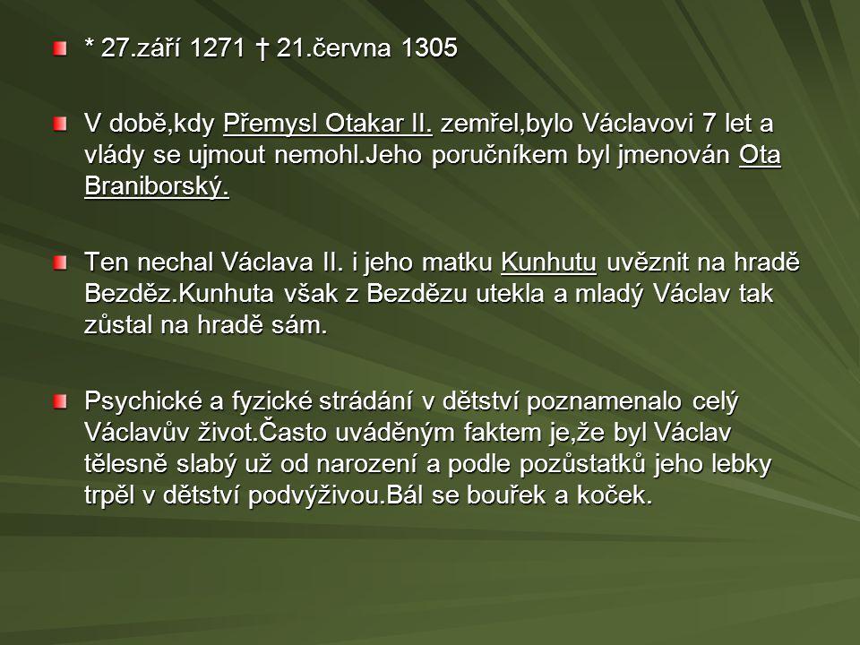 * 27.září 1271 † 21.června 1305