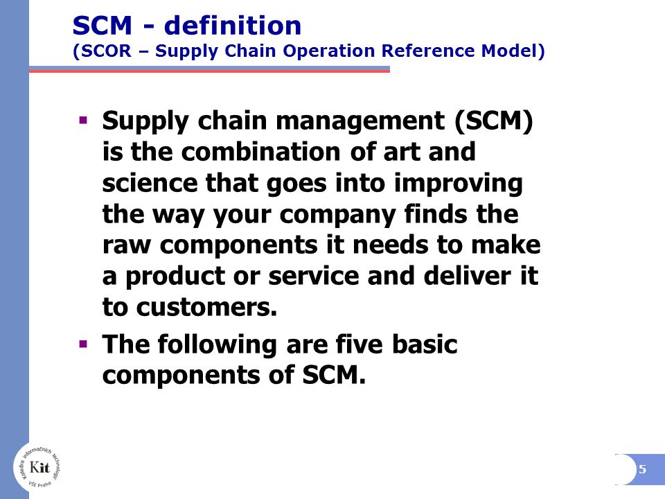 SCM - definition (SCOR – Supply Chain Operation Reference Model)