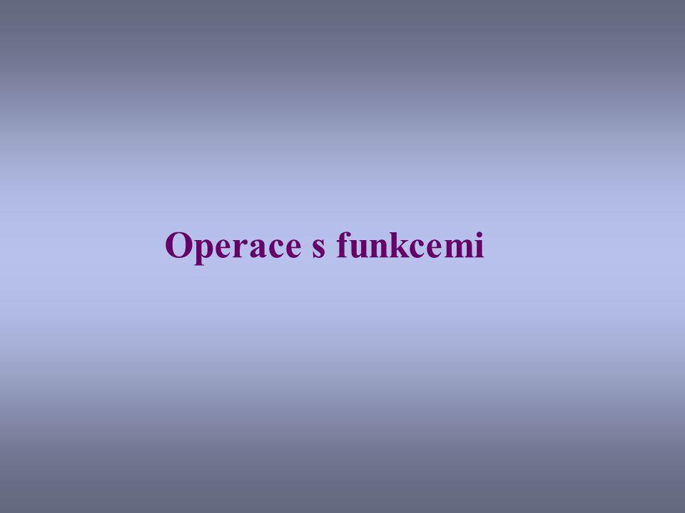 Operace s funkcemi