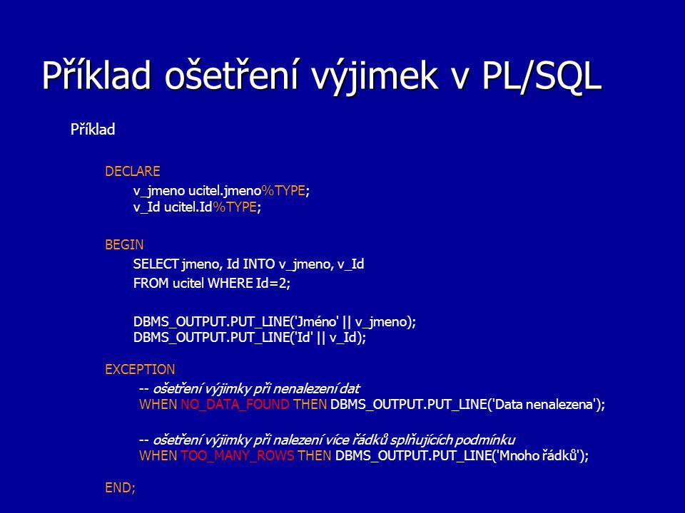 Příklad ošetření výjimek v PL/SQL
