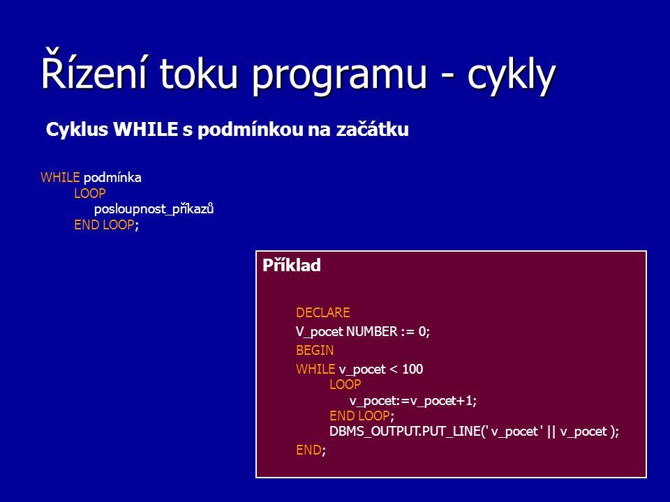 Řízení toku programu - cykly