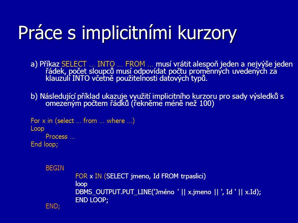 Práce s implicitními kurzory