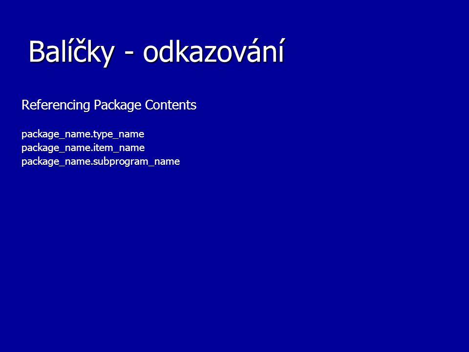 Balíčky - odkazování Referencing Package Contents