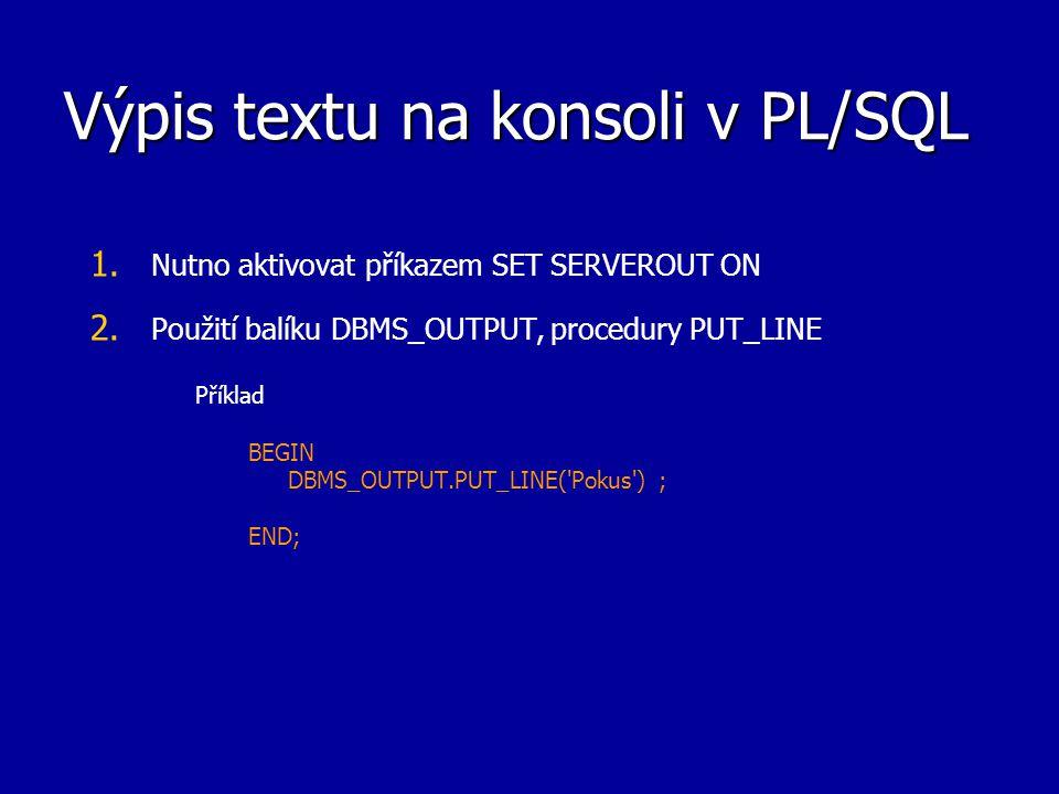 Výpis textu na konsoli v PL/SQL