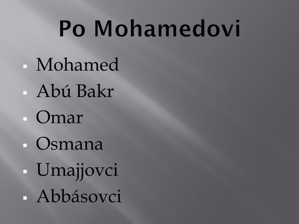 Po Mohamedovi Mohamed Abú Bakr Omar Osmana Umajjovci Abbásovci