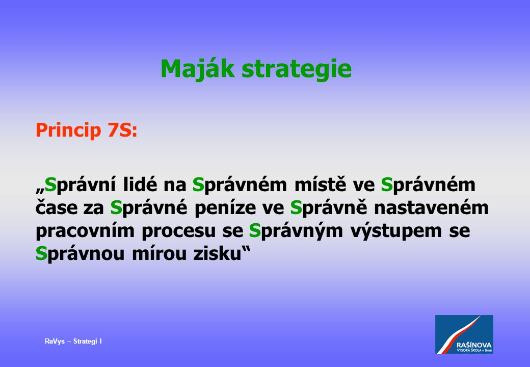 Maják strategie Princip 7S: