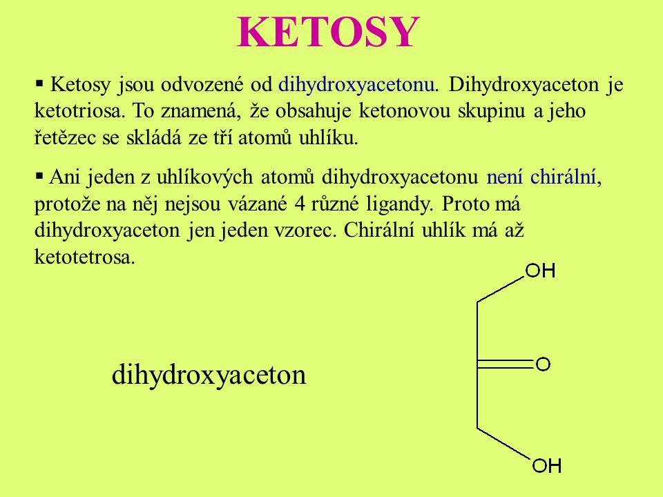 KETOSY dihydroxyaceton