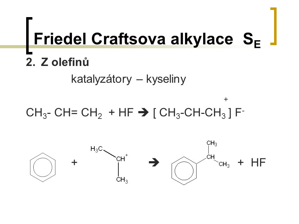 Friedel Craftsova alkylace SE