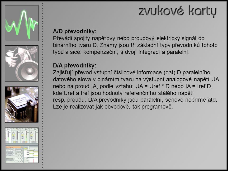 A/D převodníky: Převádí spojitý napěťový nebo proudový elektrický signál do. binárního tvaru D. Známy jsou tři základní typy převodníků tohoto.