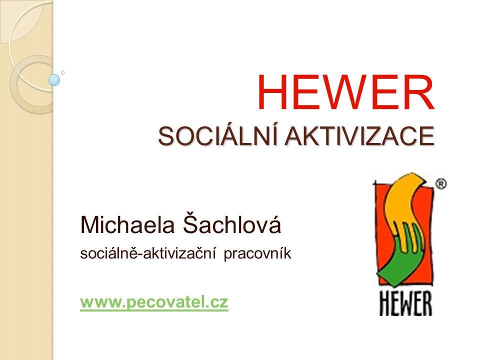 HEWER SOCIÁLNÍ AKTIVIZACE