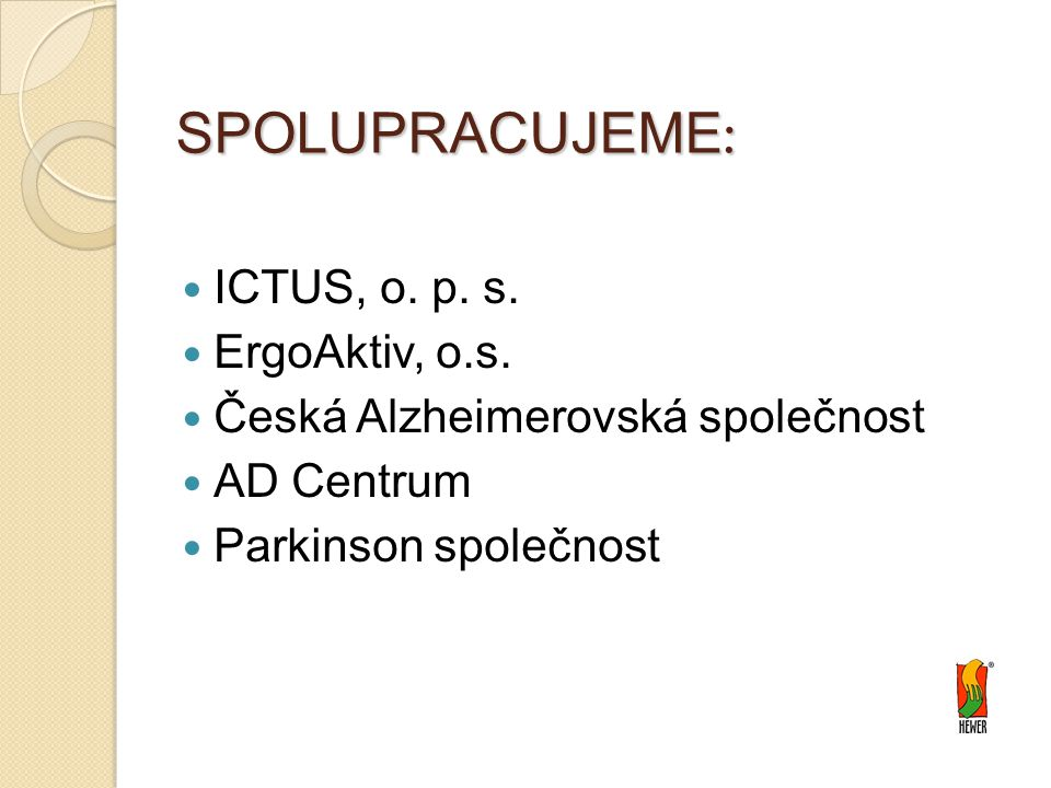 SPOLUPRACUJEME: ICTUS, o. p. s. ErgoAktiv, o.s.
