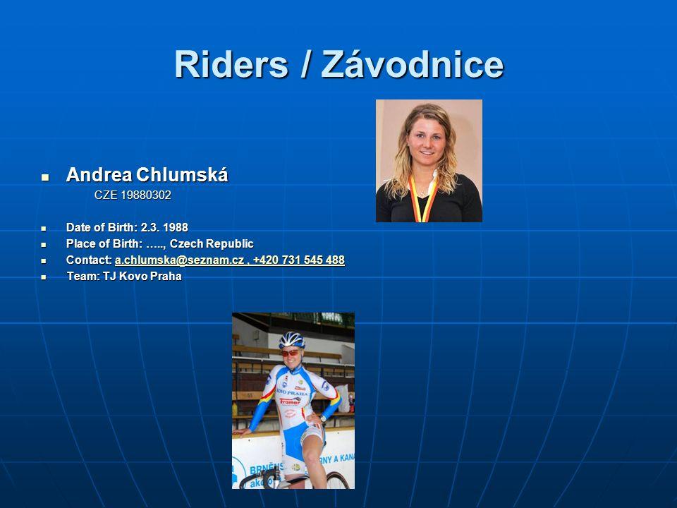 Riders / Závodnice Andrea Chlumská CZE 19880302