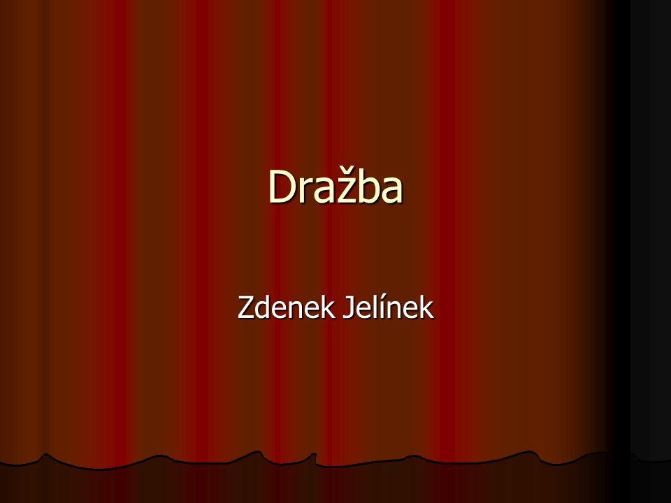 Dražba Zdenek Jelínek