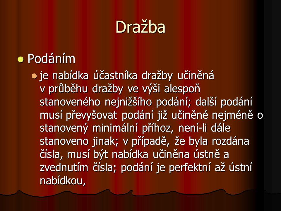 Dražba Podáním.
