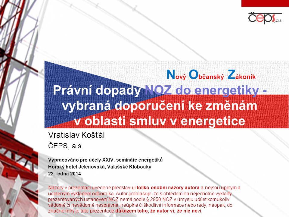 Nový Občanský Zákoník Právní dopady NOZ do energetiky - vybraná doporučení ke změnám v oblasti smluv v energetice