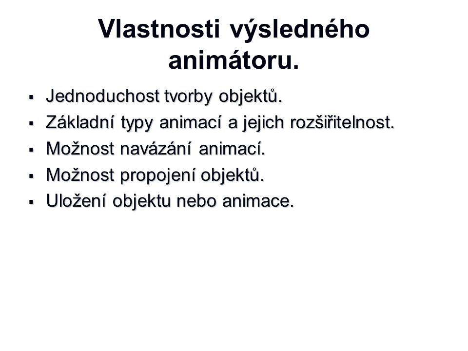 Vlastnosti výsledného animátoru.