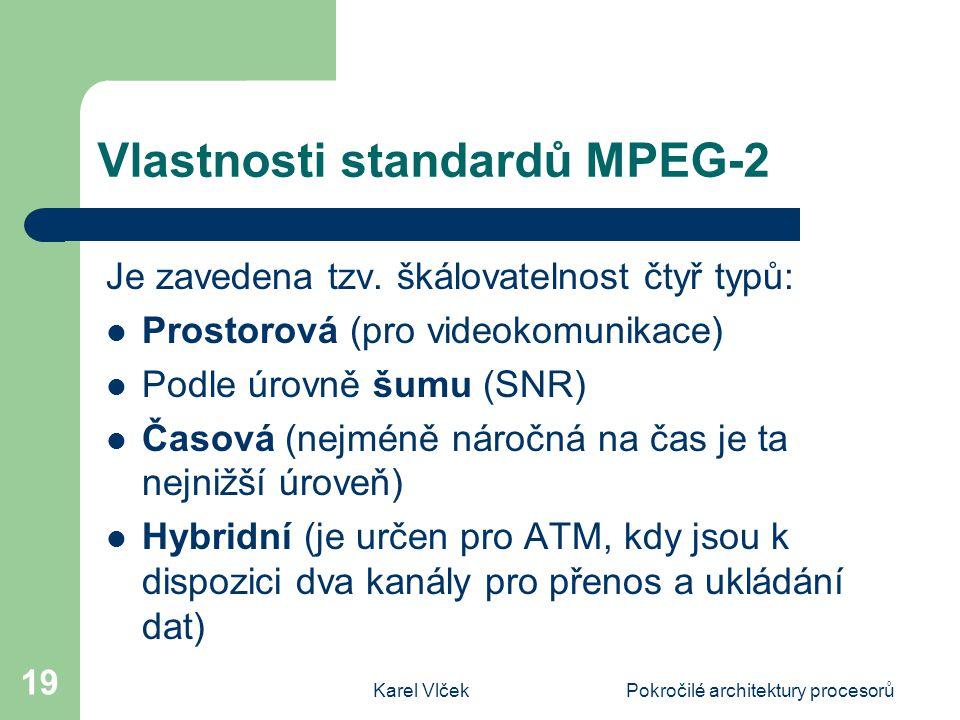 Vlastnosti standardů MPEG-2