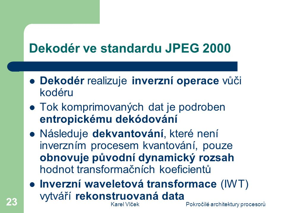 Dekodér ve standardu JPEG 2000