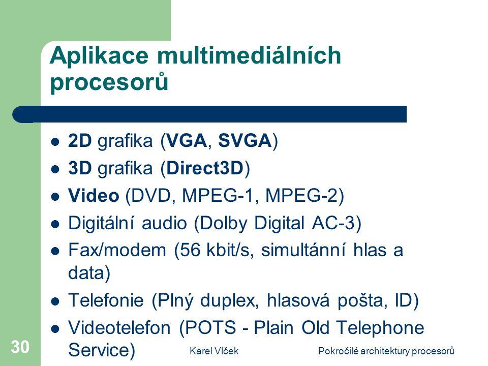 Aplikace multimediálních procesorů