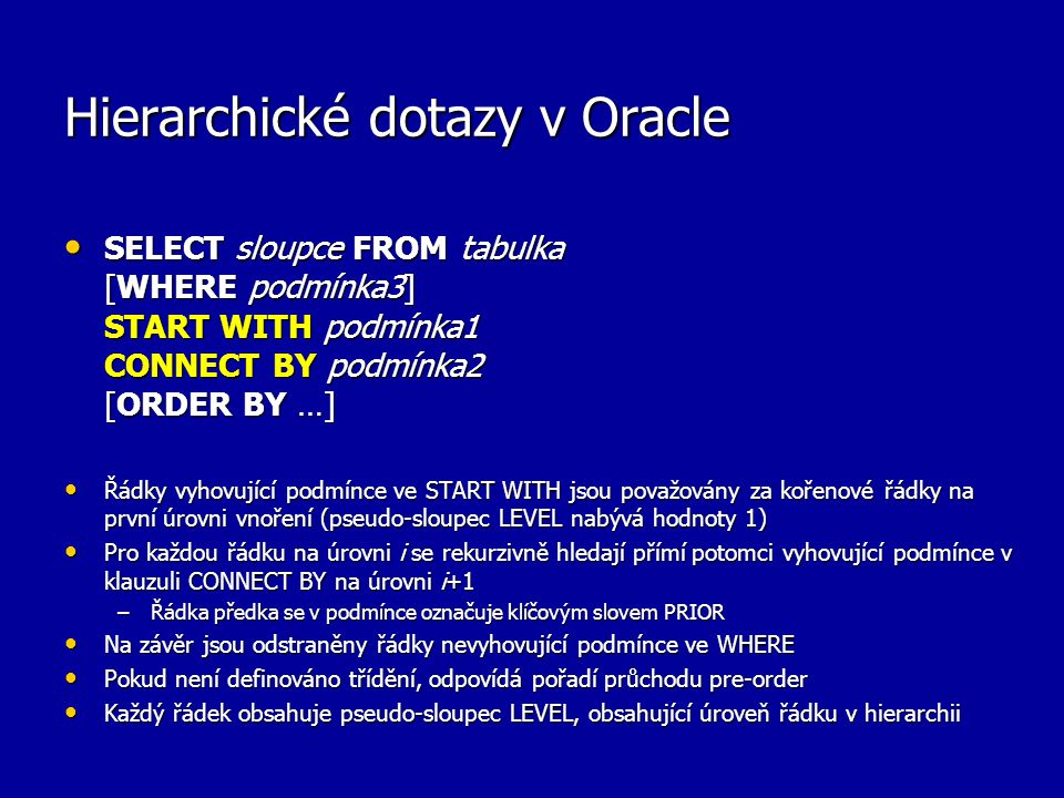 Hierarchické dotazy v Oracle