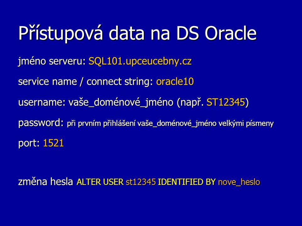 Přístupová data na DS Oracle
