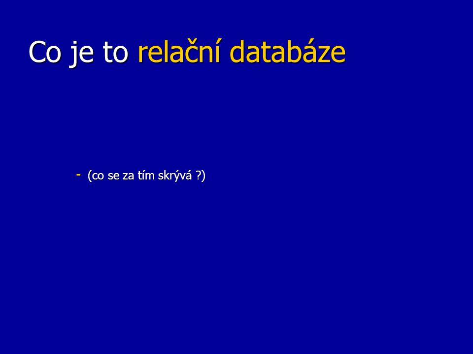 Co je to relační databáze