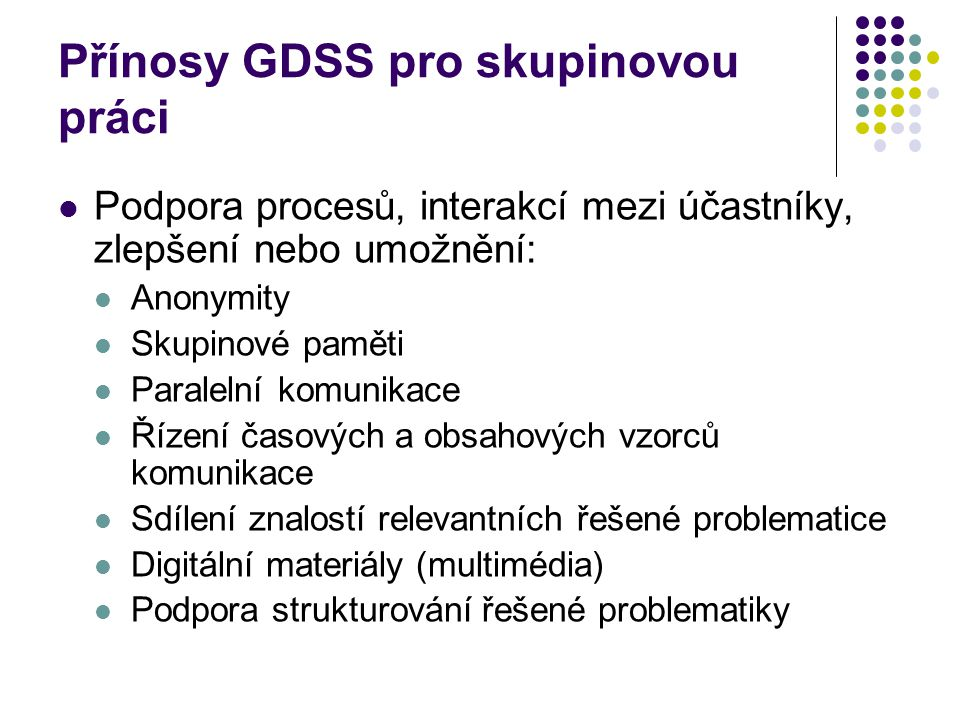 Přínosy GDSS pro skupinovou práci