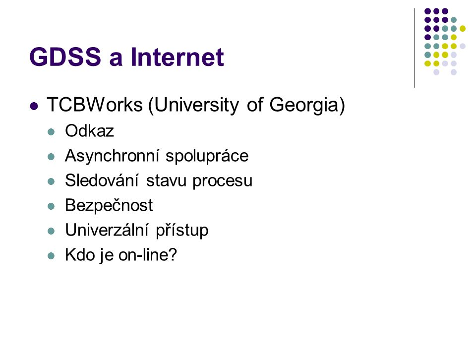 GDSS a Internet TCBWorks (University of Georgia) Odkaz