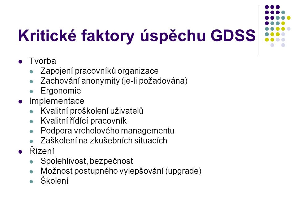 Kritické faktory úspěchu GDSS