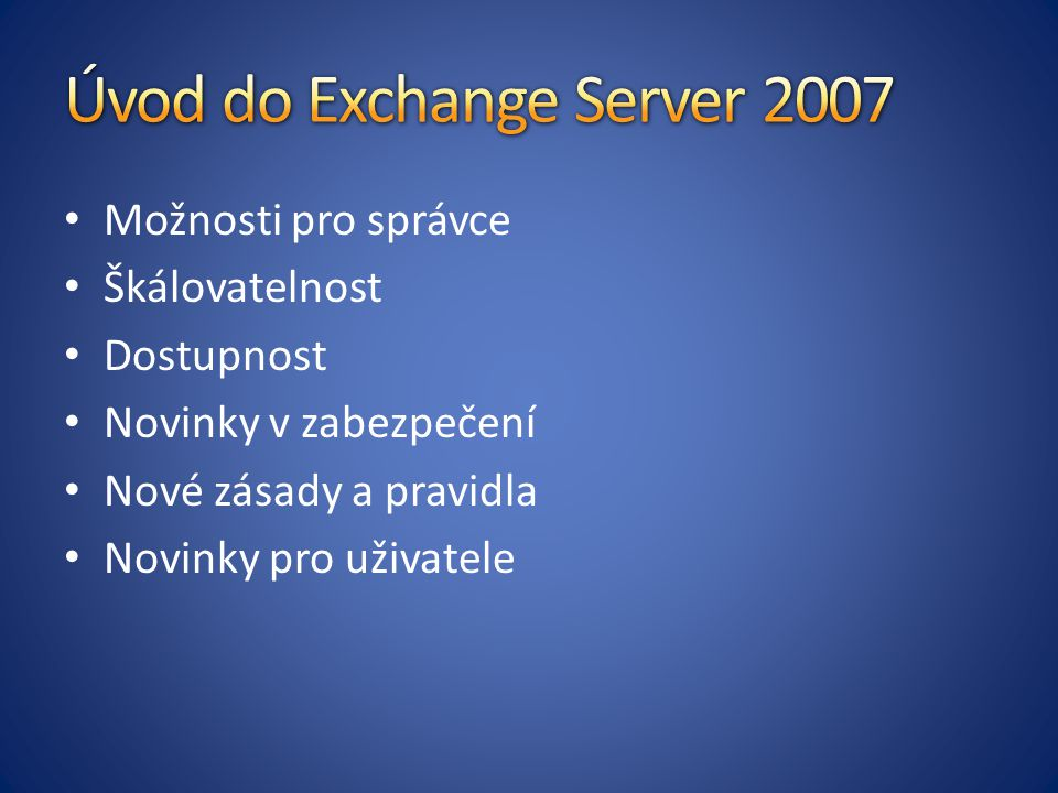 Úvod do Exchange Server 2007