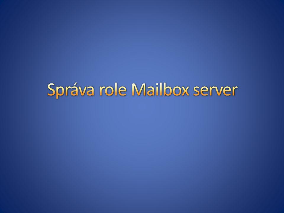 Správa role Mailbox server