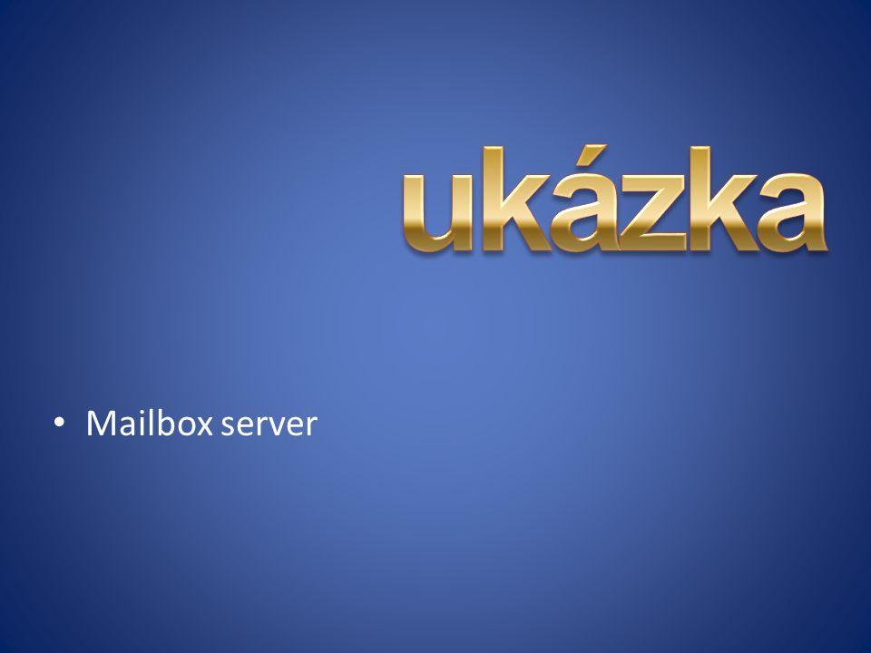 ukázka Mailbox server