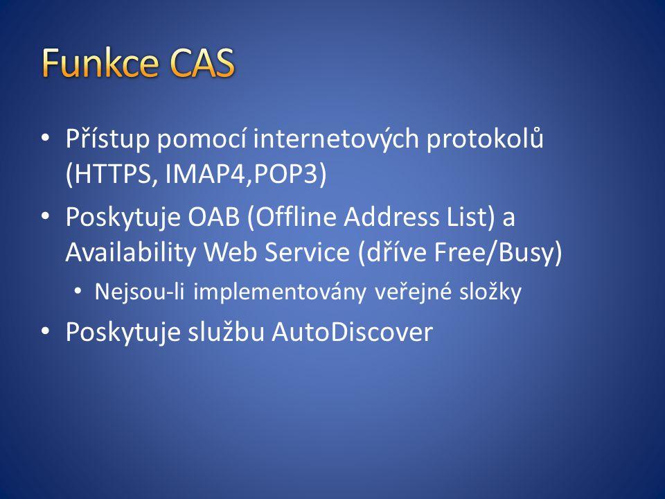 Funkce CAS Přístup pomocí internetových protokolů (HTTPS, IMAP4,POP3)