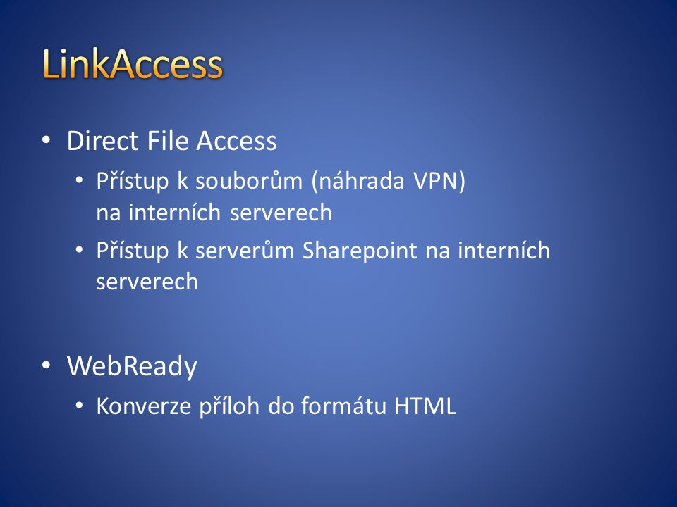LinkAccess Direct File Access WebReady