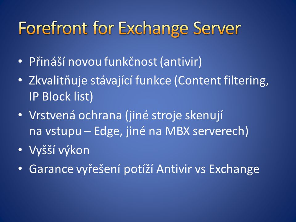 Forefront for Exchange Server
