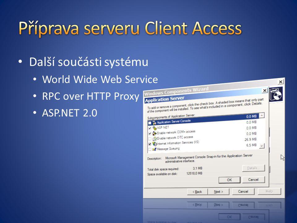 Příprava serveru Client Access