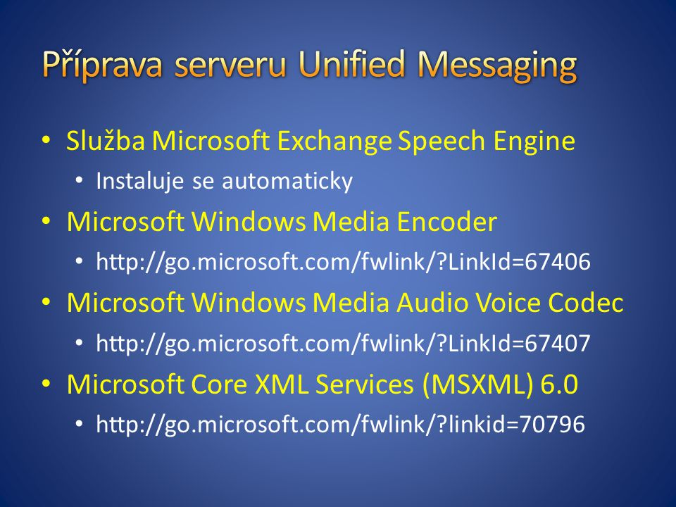 Příprava serveru Unified Messaging
