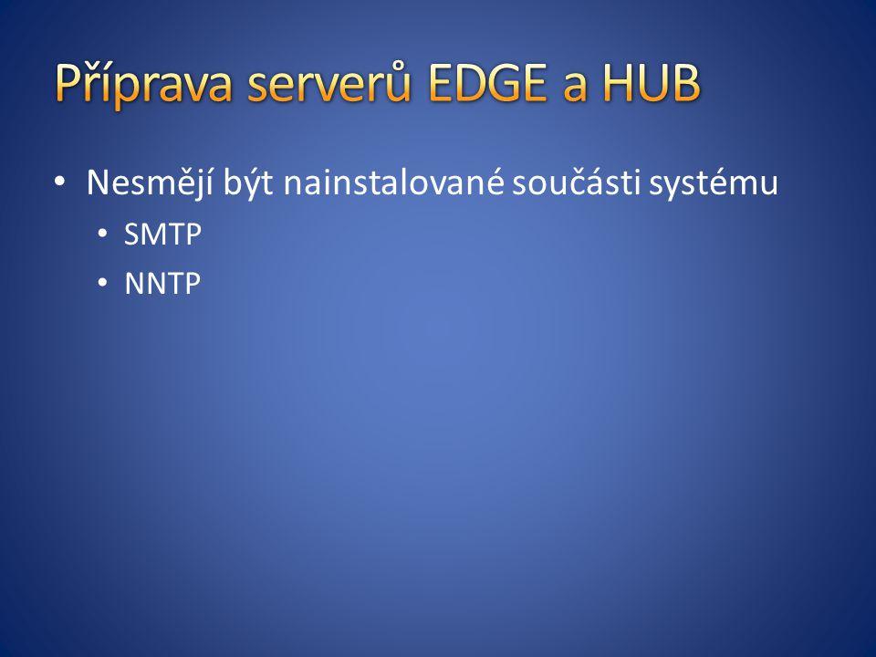 Příprava serverů EDGE a HUB