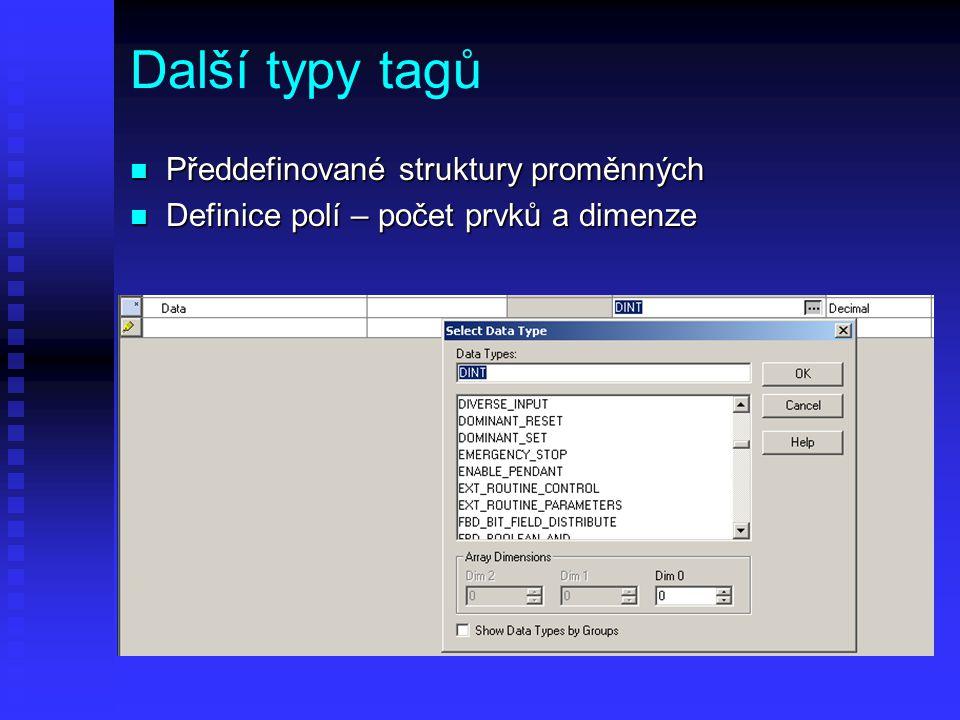Další typy tagů Předdefinované struktury proměnných